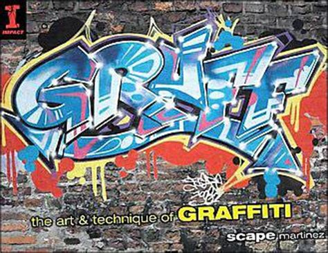 graff the art and technique of graffiti broch 233 scape martinez achat livre achat prix