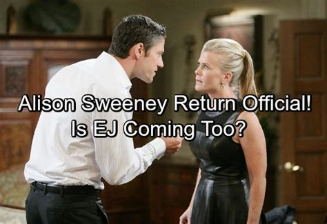 is ej coming back to days of our lives days of our lives spoilers alison sweeney official return