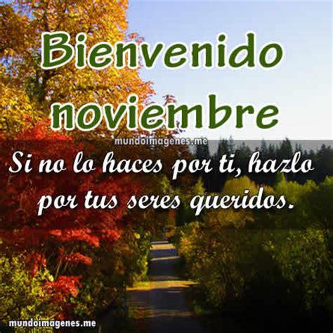 imagenes de amor para el mes de noviembre imagenes de bienvenido noviembre con frases bonitas