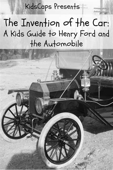 invention   car  kids guide  henry ford