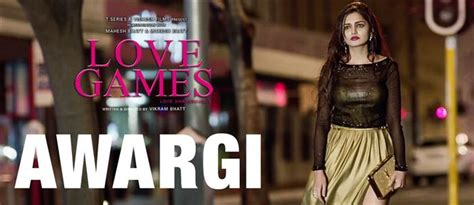 film love game video song watch awargi video song from love games hindi movie