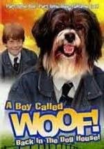 back in the dog house a boy called woof 2 back in the doghouse movie trailer news cast find internet tv