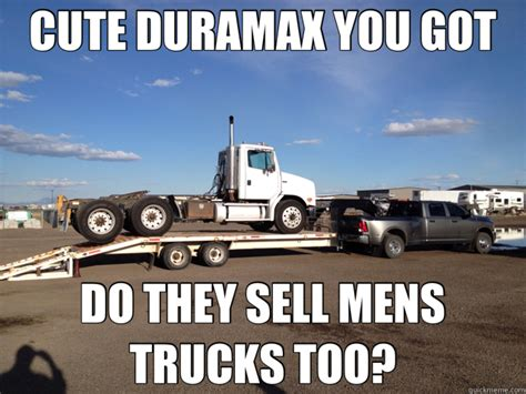 cute duramax you got do they sell mens trucks too dodge