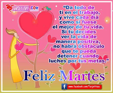 imagenes de feliz martes con frases cristianas feliz martes lindas tarjetas y postales animadas con
