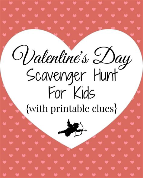 valentines treasure hunt s day scavenger hunt with printable clues a