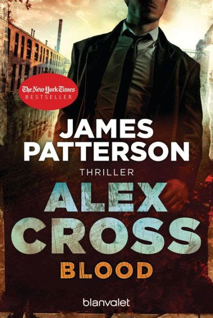 bloody patterson blood alex cross 12 thriller by patterson leo