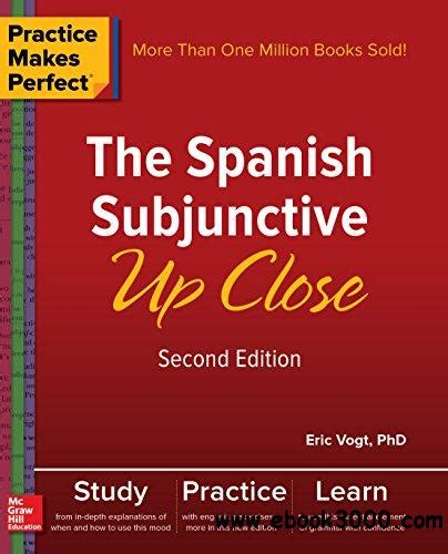 perfect exposure 2nd edition practice makes perfect the spanish subjunctive up close 2nd edition free ebooks download