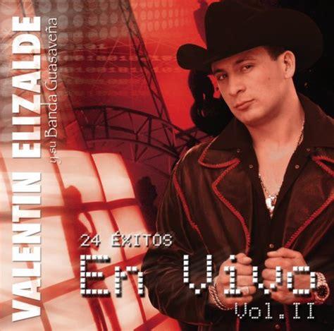 valentin elizalde en vivo valentin elizalde en vivo vol 2 album