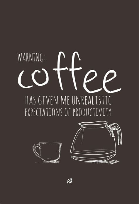 printable coffee quotes warning coffee free printable coffee break any time