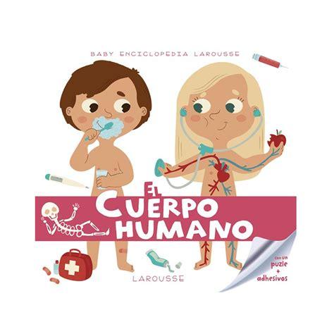 libro misin clash un esqueleto baby enciclopedia el cuerpo humano larousse libros dideco