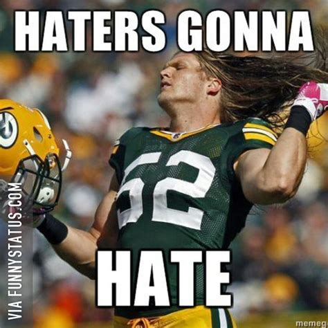 Packers Memes - haters gonna hate