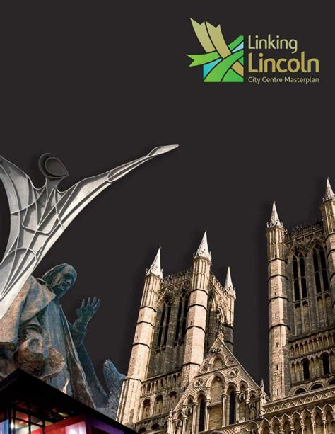linking lincoln lincoln city centre masterplan by city