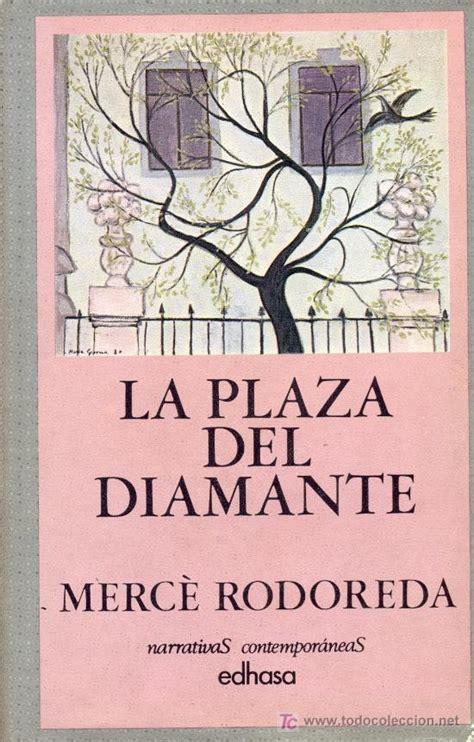 la plaa del diamant la plaza del diamante merc 233 rodoreda 1981 comprar en todocoleccion 7438796