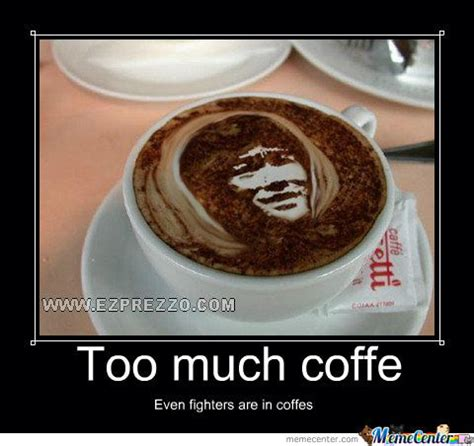 Too Much Coffee Meme - too much coffee by sophia pham 737 meme center