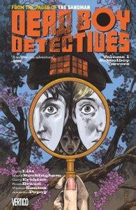Dead Boy Detectives Volume 1 Schoolboy Terrors Tp dead boy detectives volume 1 schoolboy terrors