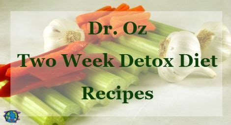 Week Detox From by Dr Oz 2 Week Rapid Weight Loss Diet Sle Meal Plan
