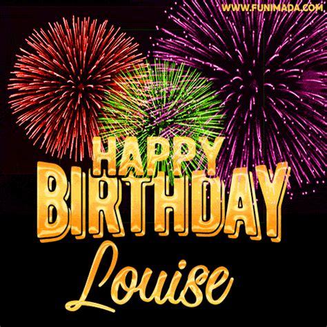 wishing   happy birthday louise  fireworks gif animated greeting card