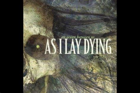 As I Lay Dying Quotes by As I Lay Dying Book Quotes Quotesgram