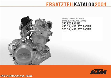 Ktm 450 Exc Engine 2004 Ktm 250 450 525 Exc Sx Mxc Engine Spare Parts Manual