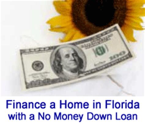 florida no money home financing 100 home mortgages