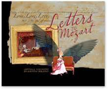 mozart a from beginning to end books letters to mozart kristin pratt serafini award