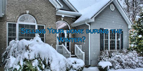 sell your house in winter 8 easy tips lea van winkle sell your home in the winter with these 5 easy tips actual