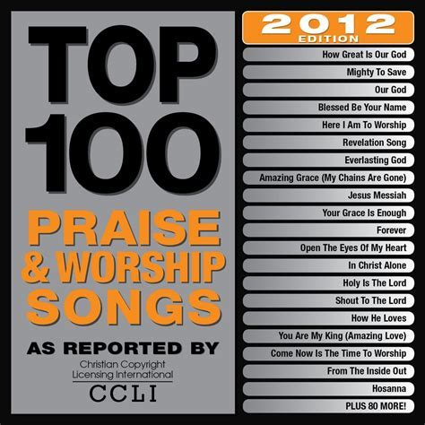 Top 100 Praise & Worship Songs 2012 Edition ? Maranatha