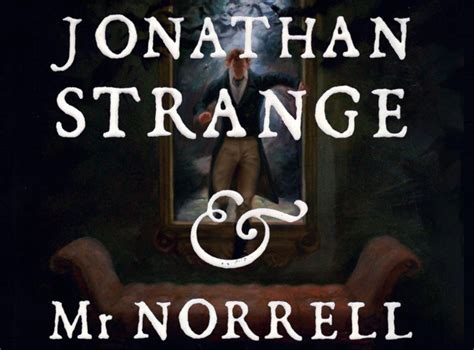 Book Set Jonathan Strange Mr Norrell corpse loot always always loot the corpse no questions