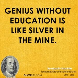 uscolia learning without teaching benjamin franklin quotes about education quotesgram