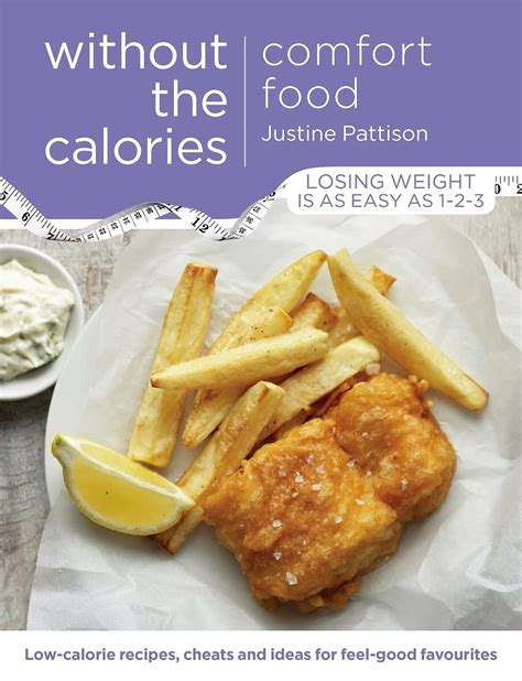 without comfort comfort food without the calories low calorie recipes
