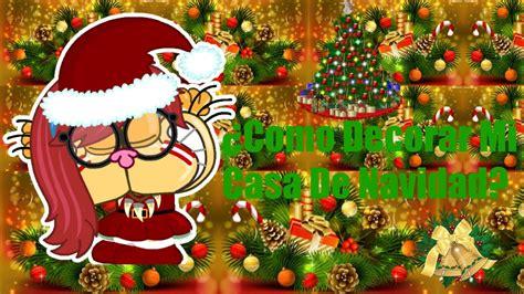 191 como decorar mi casa de navidad sil de mg mundo gaturro