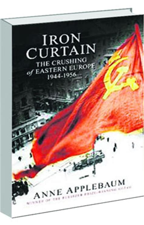 iron curtain the crushing b008u7zs2u iron curtain the crushing of eastern europe 194456 by anne 2015 home design ideas
