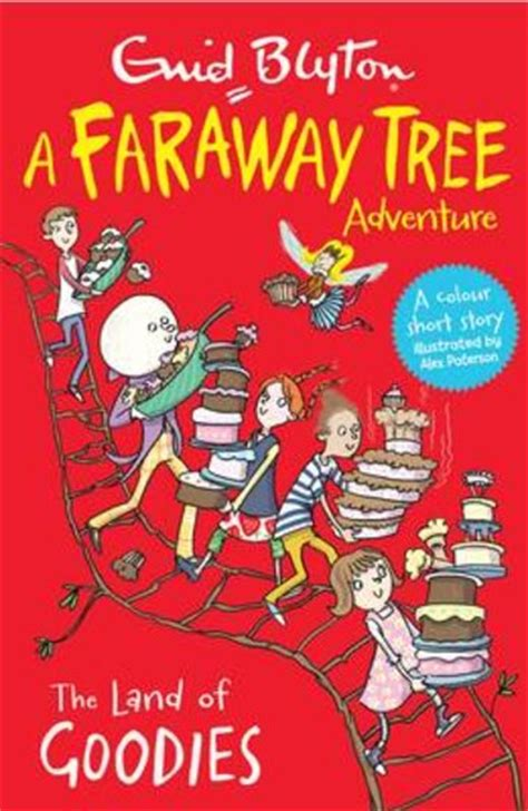 the land of do as you books a faraway tree adventure the land of goodies scholastic