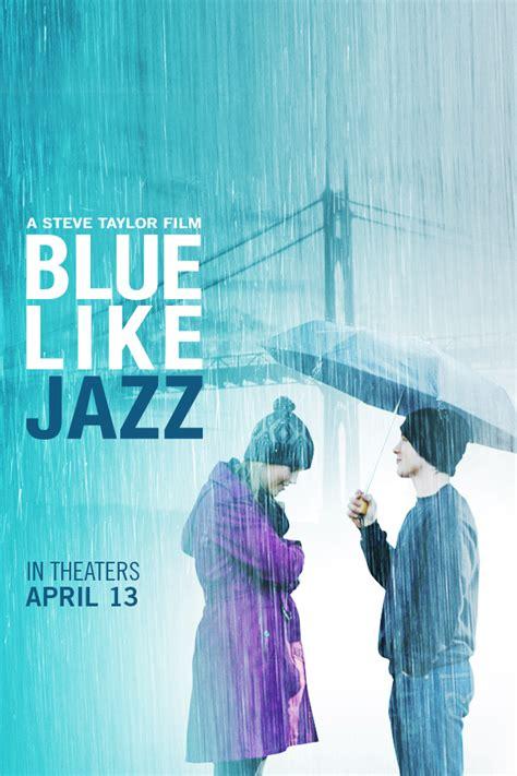 film blue like jazz blue like jazz downloads