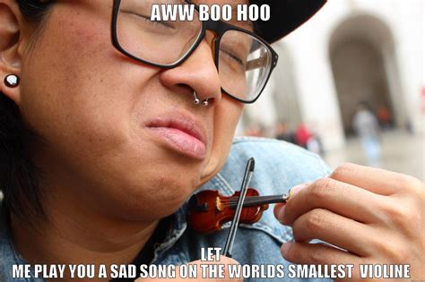 Smallest Violin Meme - image gallery smallest fiddle