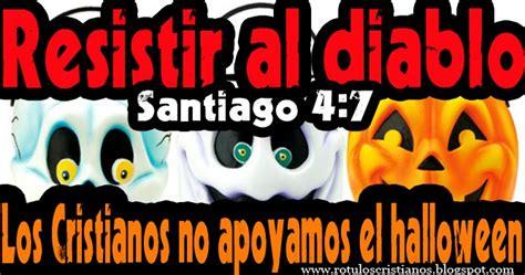 imagenes de halloween cristianas rotulos de halloween santiago 4 7 imagenes cristianas
