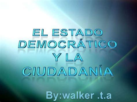 el estado y la 8420659894 el estado democratico y la ciudadania