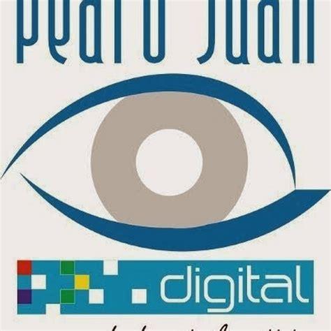 pedro juan digital pedro juan digital youtube