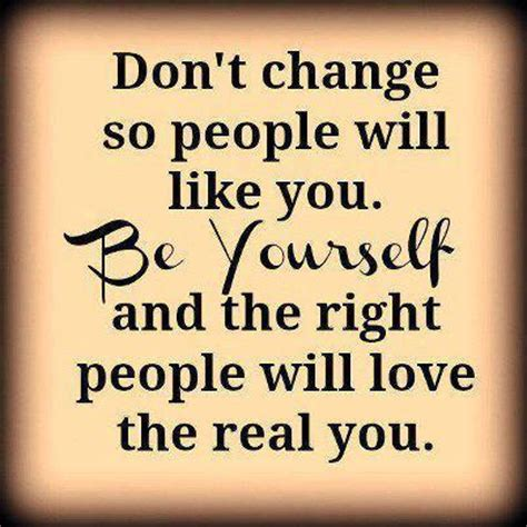 Don T Change don t change quotes and sayings