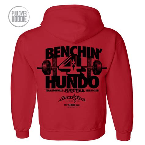 bench 400 pounds 400 pound bench press club hoodie ironville clothing