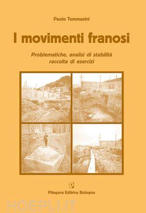 libreria pitagora bologna i movimenti franosi tommasini paolo pitagora editrice