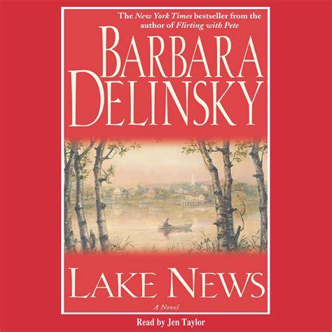 lake news audiobook by barbara delinsky jen