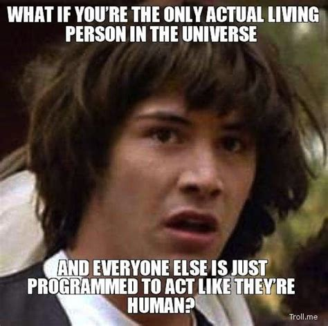 Keanu Reeve Meme - the 12 best keanu reeves conspiracy memes ever celebrity