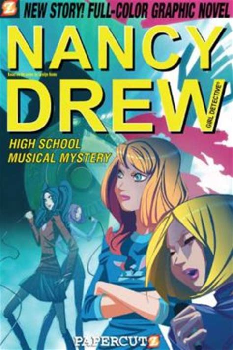 the mystery a graphic novel high school musical mystery nancy drew graphic novel