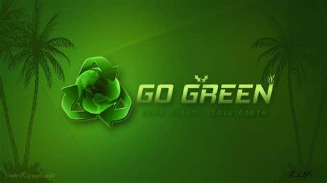 wallpaper go green go green wallpapers wallpaper cave