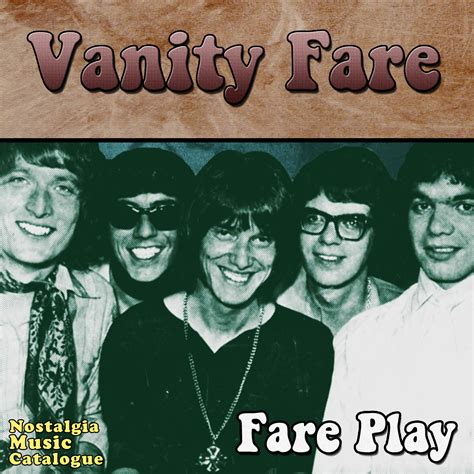 Vanity Fare Band by The Vanity Fare Fare Play Nostalgia Catalogue