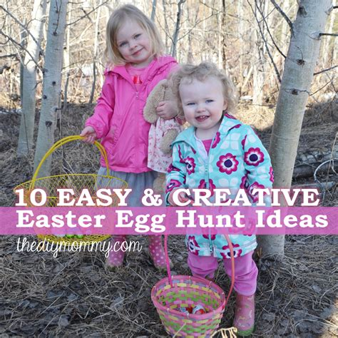 easter hunt ideas 10 easy creative easter egg hunt ideas