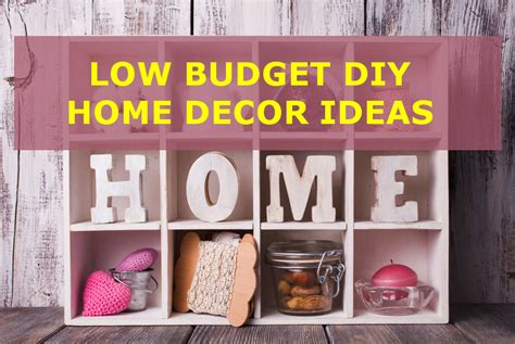 5 low budget diy home d 233 cor ideas diyhomedecorcrafts