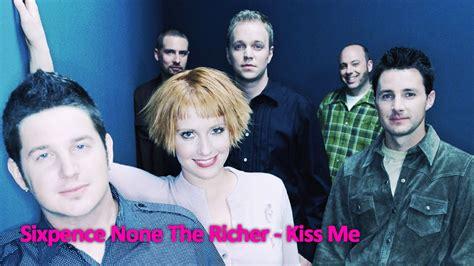 kiss me swing swing lyrics sixpence none the richer kiss me karaoke youtube