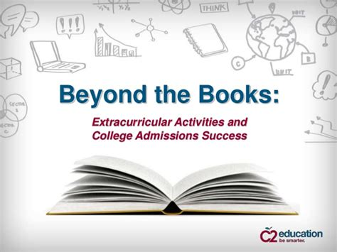 beyond books beyond the books extracurricular activities and college